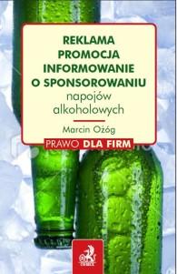 Reklama, promocja, informowanie o sponsorowaniu napojów alkoholowych