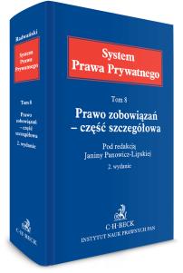 Prawo zobowiązań – część szczegółowa. System Prawa Prywatnego. Tom 8