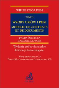 Wzory umów i pism z CD Modèles de contrats et de documents. Wydanie polsko-francuskie. Tom 13