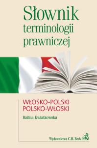 Słownik terminologii prawniczej włosko-polski/polsko-włoski