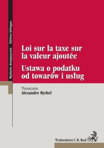 Ustawa o podatku od towarów i usług. Loi sur la taxe sur la valeur ajoutée