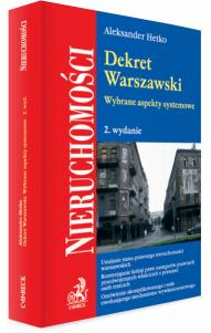 Dekret Warszawski. Wybrane aspekty systemowe
