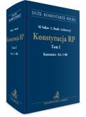 Konstytucja RP. Tom I. Komentarz do art. 1–86