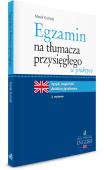 Egzamin na tłumacza przysięgłego w praktyce. Język angielski - analiza językowa