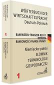 Wörterbuch der Wirtschaftssprache Deutsch-Polnisch. Bankwesen-Finanzen-Recht Słownik terminologii gospodarczej niemiecko-polski. Bankowość-Finanse-Prawo
