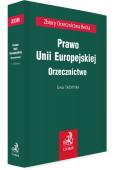 Prawo Unii Europejskiej. Orzecznictwo