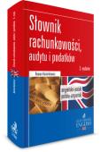 Dictionary of Accounting, Audit and Tax Terms. Słownik rachunkowości, audytu i podatków. Angielsko-polski/Polsko-angielski