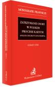 Zatrzymanie osoby w polskim procesie karnym