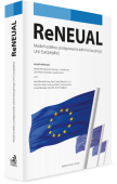 ReNEUAL. Model kodeksu postępowania administracyjnego Unii Europejskiej