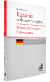 Egzamin na tłumacza przysięgłego: Wzory umów. Zobowiązania. Język niemiecki