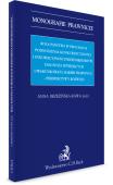 Rola państwa w procesach podnoszenia konkurencyjności i innowacyjności przedsiębiorstw. Diagnoza istniejących uwarunkowań i barier prawnych – perspektywy rozwoju