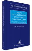 Prawo do zabezpieczenia społecznego w Konstytucji RP. Zagadnienia podstawowe