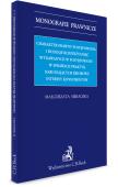 Charakter prawny postępowania i rodzaje rozstrzygnięć wydawanych w postępowaniu w sprawach praktyk naruszających zbiorowe interesy konsumentów