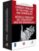 Current problems of the penal Law and Criminology. Aktuelle probleme des Strafrechs und der Kriminologie