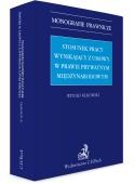 Stosunek pracy wynikający z umowy w prawie prywatnym międzynarodowym