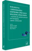 Inteligentna i zrównoważona gospodarka sprzyjająca włączeniu społecznemu – wyzwania dla systemów prawnych Unii Europejskiej i państw członkowskich