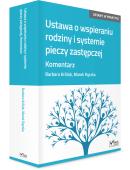 Ustawa o wspieraniu rodziny i systemie pieczy zastępczej. Komentarz + płyta CD