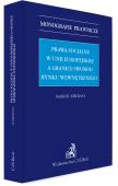 Prawa socjalne w Unii Europejskiej a granice swobód rynku wewnętrznego