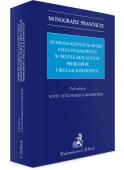 Ochrona klienta na rynku usług finansowych w świetle aktualnych problemów i regulacji prawnych.
