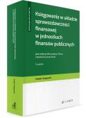 Księgowania w układzie sprawozdawczości finansowej w jednostkach finansów publicznych