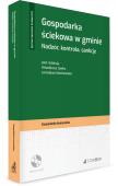Gospodarka ściekowa w gminie. Nadzór, kontrola, sankcje + Płyta CD