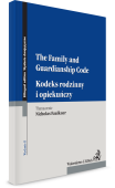 Kodeks rodzinny i opiekuńczy. The Family and Guardianship Code