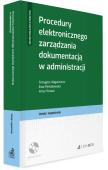 Procedury elektronicznego zarządzania dokumentacją w administracji + płyta CD