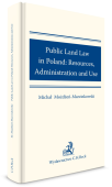 Public Land Law in Poland: Resources, Administration and Use