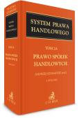Prawo spółek handlowych. System Prawa Handlowego. Tom 2A