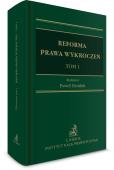 Reforma prawa wykroczeń. Tom I