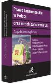 Prawo konsumenckie w Polsce oraz innych państwach UE. Zagadnienia wybrane