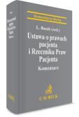 Ustawa o prawach pacjenta i Rzeczniku Praw Pacjenta. Komentarz