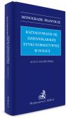 Kształtowanie się dziennikarskiej etyki normatywnej w Polsce