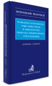 Wykładnia autonomiczna pojęć prawa spółek w orzecznictwie Trybunału Sprawiedliwości Unii Europejskiej