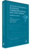 Sztuczna inteligencja, blockchain, cyberbezpieczeństwo oraz dane osobowe. Zagadnienia wybrane