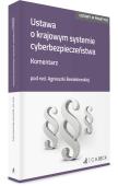 Ustawa o krajowym systemie cyberbezpieczeństwa. Komentarz