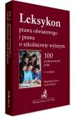 Leksykon prawa oświatowego i prawa o szkolnictwie wyższym