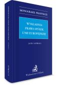 Wykładnia prawa spółek Unii Europejskiej