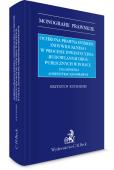 Ochrona prawna interesu indywidualnego w procesie inwestycyjno-budowlanym dróg publicznych w Polsce. Zagadnienia administracyjnoprawne