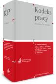 Kodeks pracy. Komentarz + Gratis: Regulacje COVID-19 w prawie pracy
