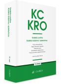 KC. KRO. Kodeks cywilny. Kodeks rodzinny i opiekuńczy oraz ustawy towarzyszące