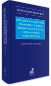 Soft law w regulacji rynku finansowego w Polsce: rekomendacje, wytyczne i lista ostrzeżeń publicznych KNF