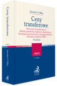 Ceny transferowe. Komentarz do rozporządzeń. Metody szacowania i analizy cen transferowych. Obowiązki sprawozdawcze. Strategia podatkowa. Schematy podatkowe MDR. Przykłady
