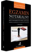 Egzamin notarialny 2021. Akty notarialne i inne czynności - projekty rozwiązań z egzaminów notarialnych