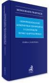 Odpowiedzialność administracyjnoprawna uczestników rynku kapitałowego