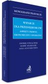 Wsparcie dla przedsiębiorców - aspekty: prawny, ekonomiczny i społeczny