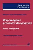 Wspomaganie procesów decyzyjnych. Tom I. Statystyka