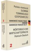 Słownik terminologii gospodarczej Bankowość-Finanse-Prawo polsko-niemiecki Bankwesen-Finanzen-Recht Wörterbuch der Wirtschaftssprache