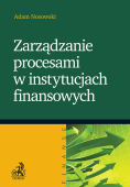 Zarządzanie procesami w instytucjach finansowych