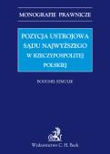 Pozycja ustrojowa Sądu Najwyższego w Rzeczypospolitej Polskiej